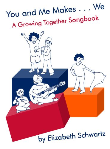 9780615634869: You and Me Makes...We: A Growing Together Songbook