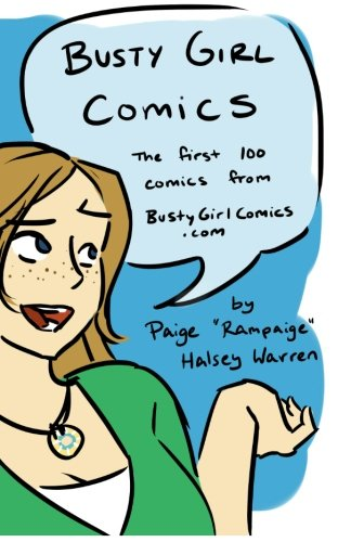 9780615637259: Busty Girl Comics: The first 100 comics from BustyGirlComics.com