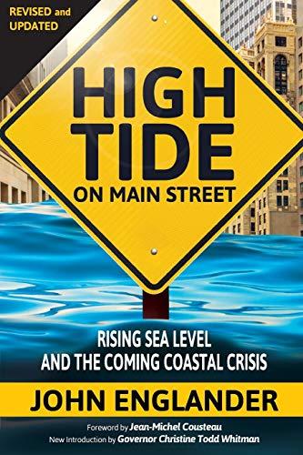 9780615637952: High Tide On Main Street: Rising Sea Level and the Coming Coastal Crisis