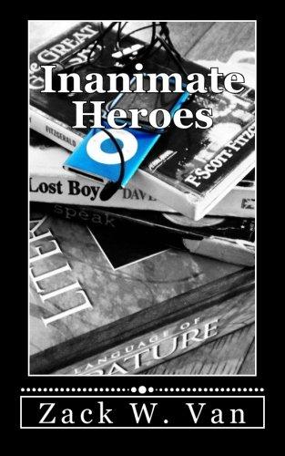 9780615638454: Inanimate Heroes