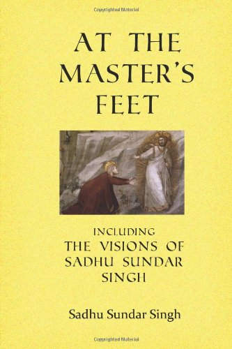 9780615638775: At the Master's Feet: Including The Visions of Sadhu Sundar Singh
