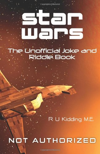 9780615639482: Star Wars: The Unofficial Joke and Riddle Book