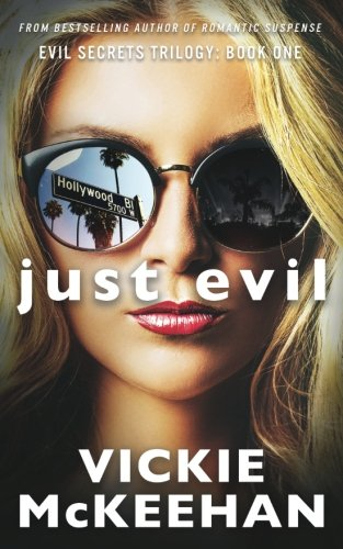 9780615639499: Just Evil: The Evil Trilogy Book One (Volume 1)