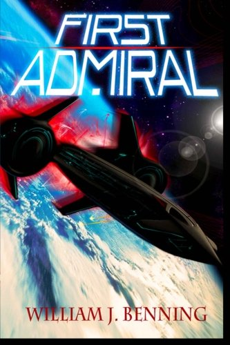 9780615639895: First Admiral (The First Admiral Series) (Volume 1)