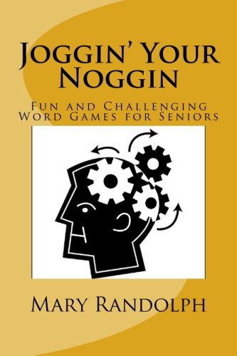 9780615640273: Joggin' Your Noggin: Fun and Challenging Word Games for Seniors (Volume 1)
