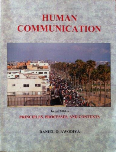 9780615640969: Human Communication (Human Communication: Principles, Processes, and Contexts)