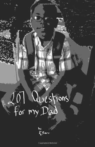 9780615641102: 207 Questions for my Dad