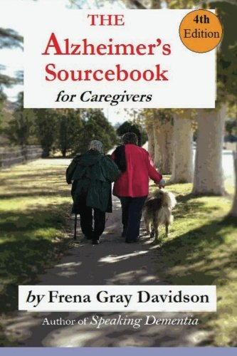 9780615641263: The Alzheimer's Sourcebook, 4th edition: A Practical Guide to Getting Through The Day