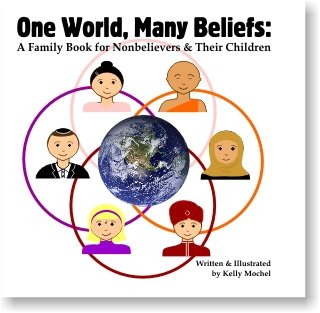 9780615641485: One World, Many Beliefs: A Family Book for Nonbelievers & Their Children