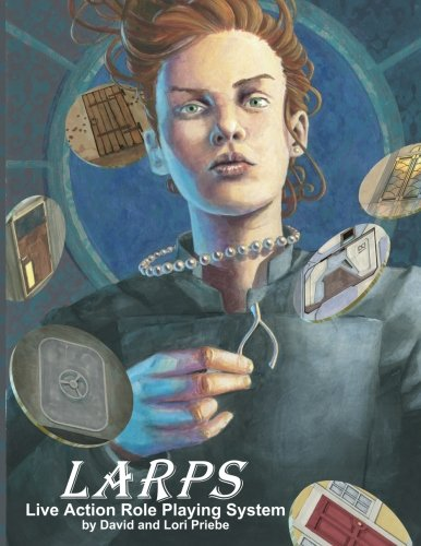 9780615641652: L.A.R.P.S.: Live Action Role Playing System