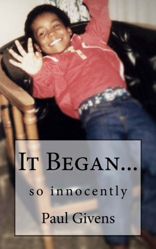 It Began So Innocently: Paul Givens