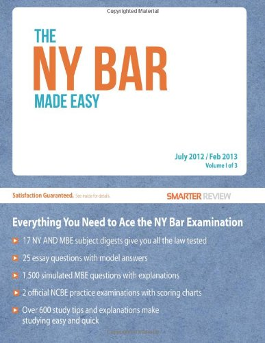 9780615642345: The NY Bar Made Easy: Everything You Need to Ace the New York Bar Examination (Volume 1)