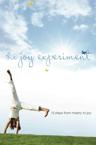 9780615642512: The Joy Experiment