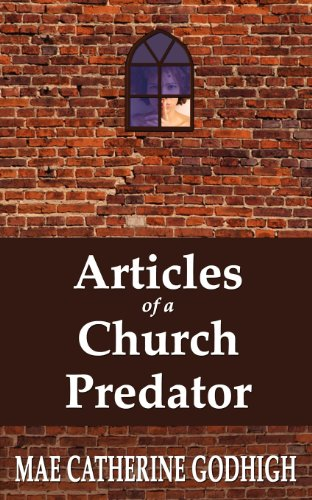 Articles of a Church Predator (Paperback): Mae Catherine Godhigh