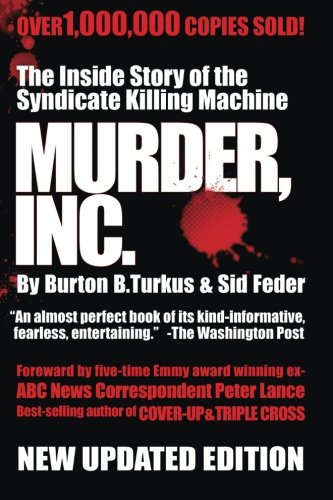9780615643021: Murder Inc.: The Story of The Syndicate Killing Machine