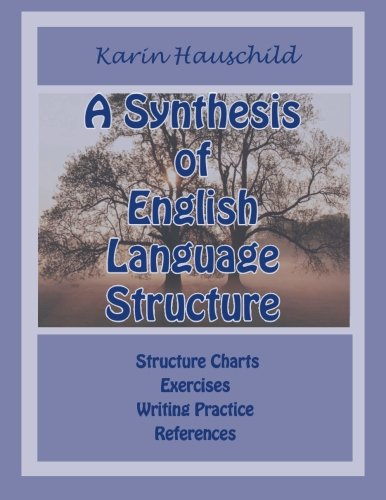 9780615643533: A Synthesis of English Language Structure