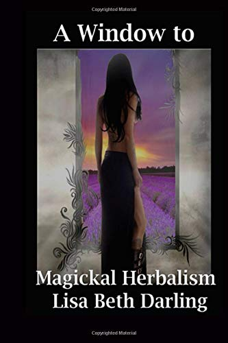 9780615643755: A Window to Magickal Herbalism