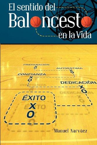 9780615644080: El Sentido del Baloncesto En La Vida (Spanish Edition)