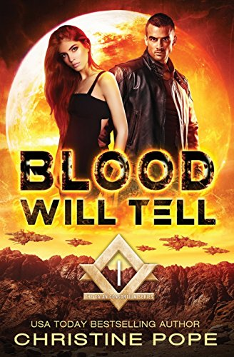 Blood Will Tell: Christine Pope