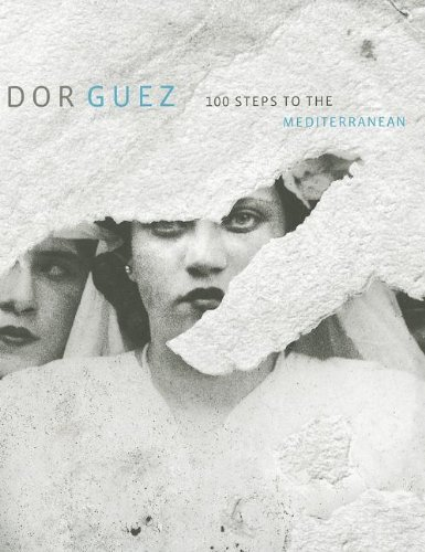 9780615644875: Dor Guez: 100 Steps to the Mediterranean