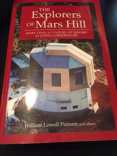 The Explorers of Mars Hill: William Lowell Putnam