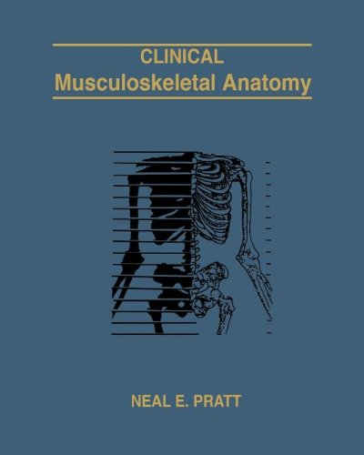 9780615645759: Clinical Musculoskeletal Anatomy