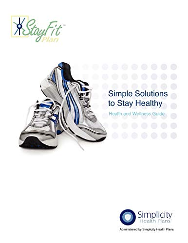 9780615645841: Simple Solutions To Stay Healthy - Health and Wellness Guide: Health and Wellness Guide (Volume 1)