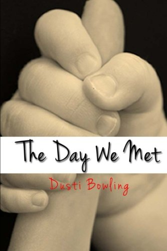 The Day We Met: Dusti Bowling