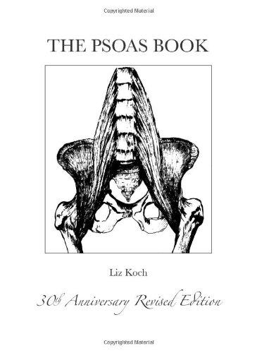 9780615647999: The Psoas Book