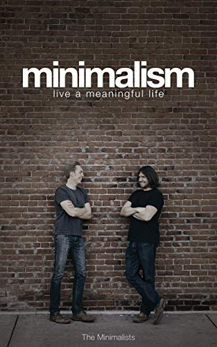 9780615648224: Minimalism: Live a Meaningful Life