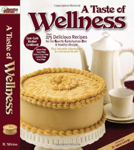9780615648316: A Taste of Wellness