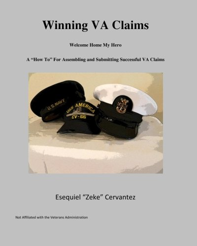 9780615648576: Winning VA Claims: Welcome Home My Hero