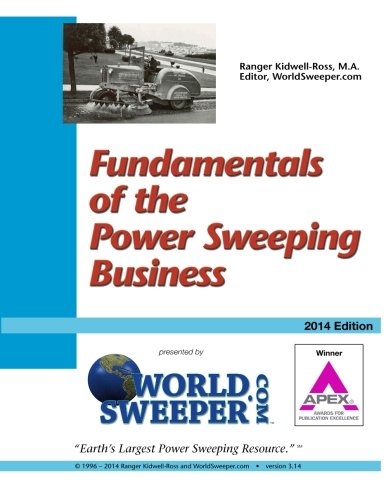 Fundamentals of the Power Sweeping Business (Volume 10): Mr. Ranger Kidwell-Ross