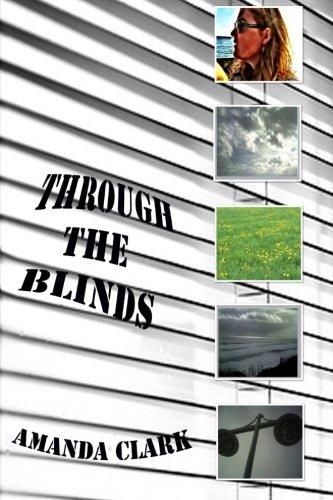 Through the Blinds: Amanda Clark