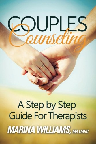 9780615649153: Couples Counseling: A Step by Step Guide for Therapists