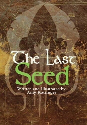9780615649207: The Last Seed