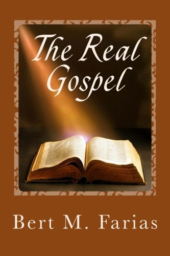 9780615649597: The Real Gospel