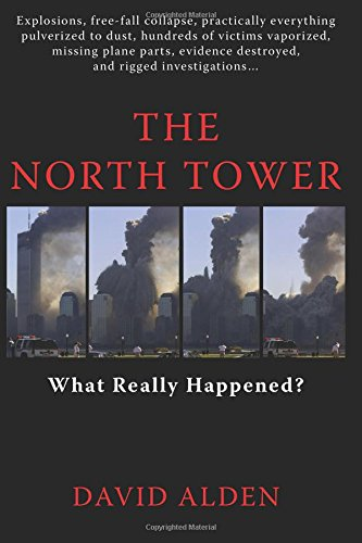 9780615650272: The North Tower: What Really Happened?