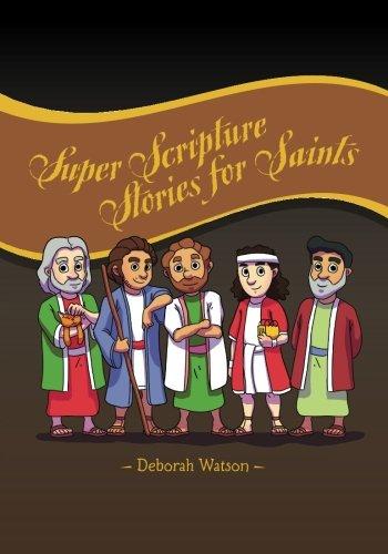 9780615650883: Super Scripture Stories for Saints