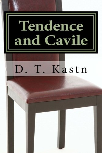 9780615651118: Tendence and Cavile