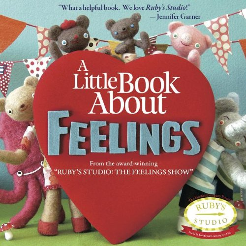 9780615651354: A Little Book About Feelings (Ruby's Studio)
