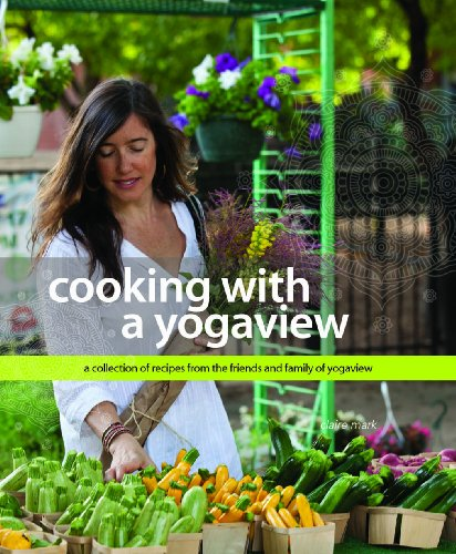 9780615652191: cooking with a yogaview