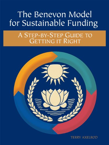 9780615652320: The Benevon Model for Sustainable Funding: A Step-by-Step Guide to Getting it Right