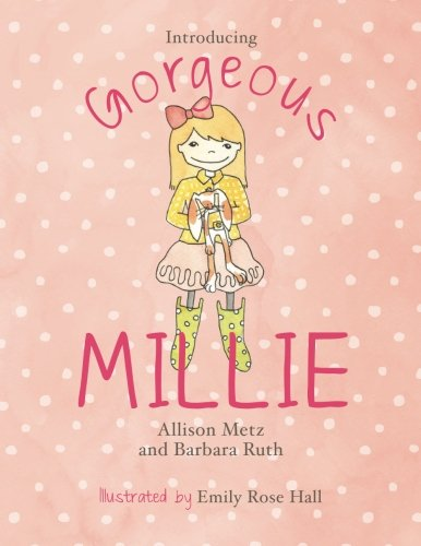 9780615652559: Introducing Gorgeous Millie (Volume 1)