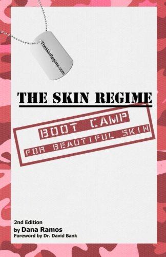 9780615653174: The Skin Regime: Boot Camp for Beautiful Skin