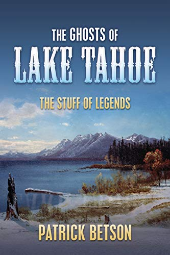 9780615653211: The Ghosts of Lake Tahoe (The Stuff of Legends)