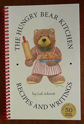 9780615653365: The Hungry Bear Kitchen: Recipes and Writings