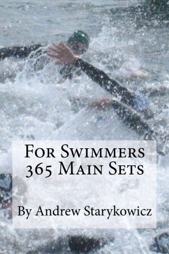 9780615654102: For Swimmers 365 Main Sets