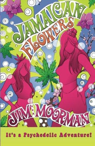 Jamaican Flowers (Volume 1): Jim Moorman