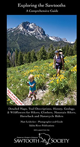 9780615654485: Partners West Exploring the Sawtooths: A Comprehensive Guide
